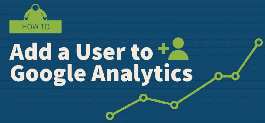 how to add a user to google analytics guide